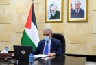 اشتية: نجدد الدعوة بالاستجابة لمبادرة الرئيس عباس لعقد مؤتمر دولي للسلام
